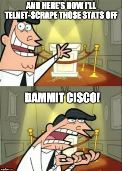 Telnet-scraping, dammit Cisco!